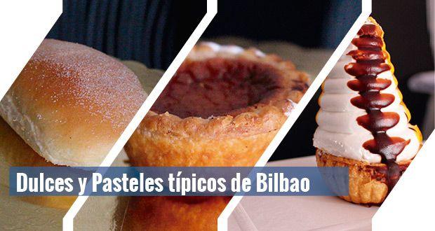dulces-pasteles-tipicos-bilbao