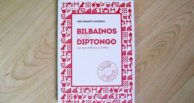 bilbainos-con-diptongo-libro-edicion-rustica-bolsillo-01
