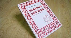 Bilbainos con Diptongo presenta su Edición rústica / de bolsillo