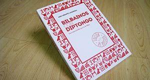 bilbainos-con-diptongo-libro-edicion-rustica-bolsillo-300x160