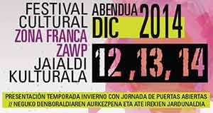 Festival cultural ZONA FRANCA ZAWP 2014 #ZFZ