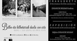 Exposición Bilbao y sus gentes, 100 años atrás