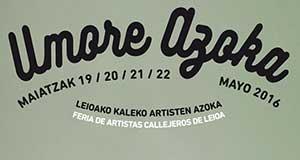 Umore Azoka 2016: Feria de Artistas Callejeros de Leioa