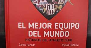Presentación del libro EL MEJOR EQUIPO DEL MUNDO, historias del Athletic Club